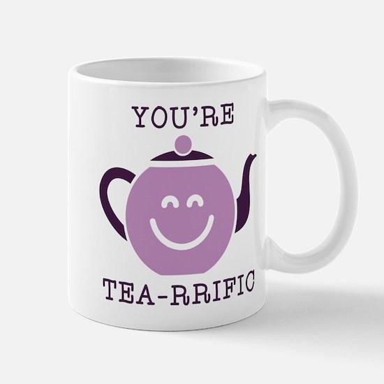 You're Tea-rrific Mug