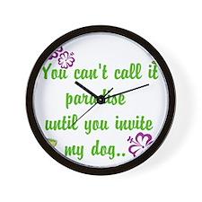 Paradise with my dog Wall Clock