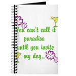 Paradise with my dog Journal