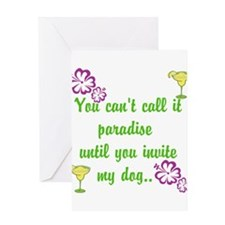 Paradise with my dog Greeting Cards