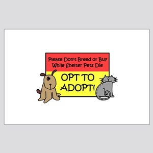 Don't Breed or Buy - Opt to A Large Poster