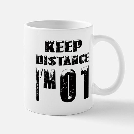 Keep Distance I am 01 Mug