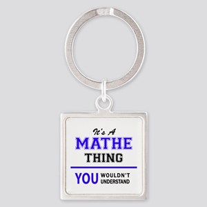 It's MATHE thing, you wouldn't understan Keychains