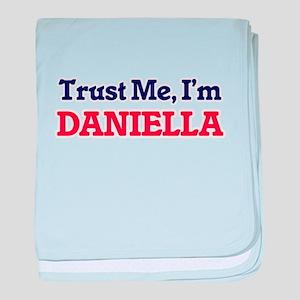 Trust Me, I'm Daniella baby blanket
