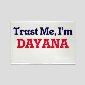 Trust Me, I'm Dayana Magnets