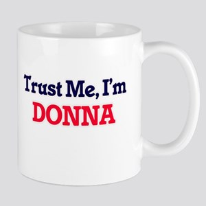 Trust Me, I'm Donna Mugs
