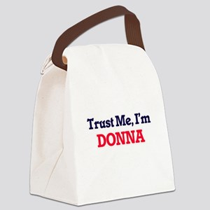 Trust Me, I'm Donna Canvas Lunch Bag