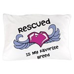 Rescued Pillow Case