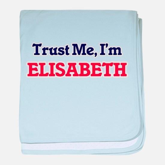 Trust Me, I'm Elisabeth baby blanket