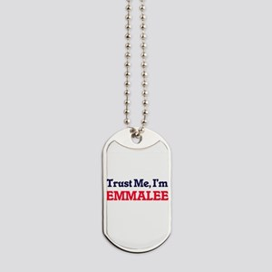 Trust Me, I'm Emmalee Dog Tags