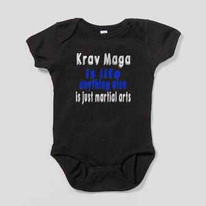 Krav Maga Is Life Anything Else Is J Baby Bodysuit