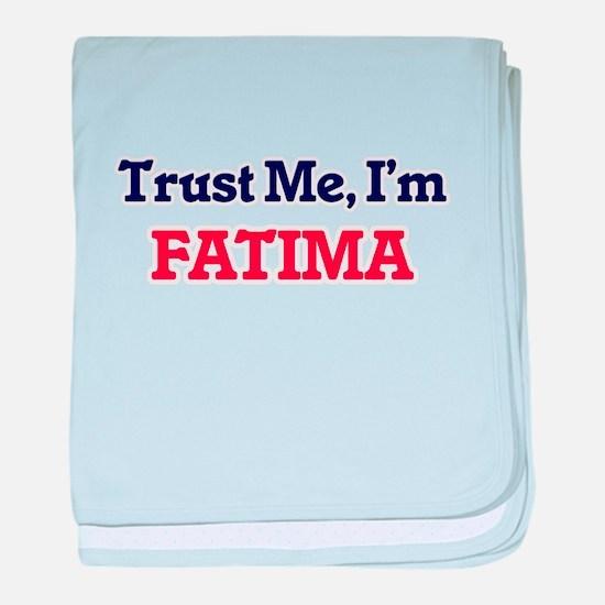 Trust Me, I'm Fatima baby blanket