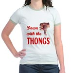 Down with the THONGS Jr. Ringer T-Shirt