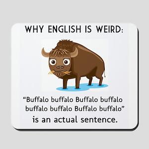 English is Weird Mousepad