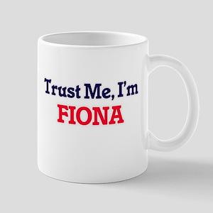 Trust Me, I'm Fiona Mugs