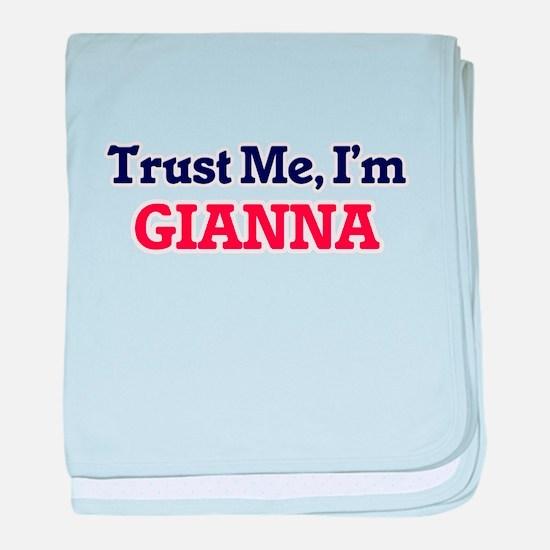 Trust Me, I'm Gianna baby blanket