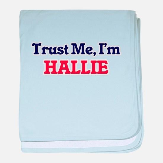 Trust Me, I'm Hallie baby blanket