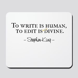 To Write is Human Mousepad