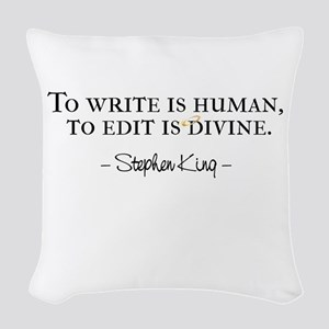To Write is Human Woven Throw Pillow