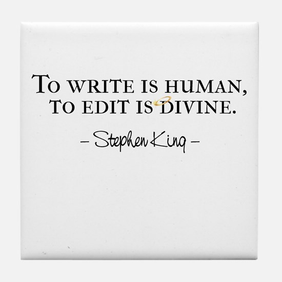 To Write is Human Tile Coaster