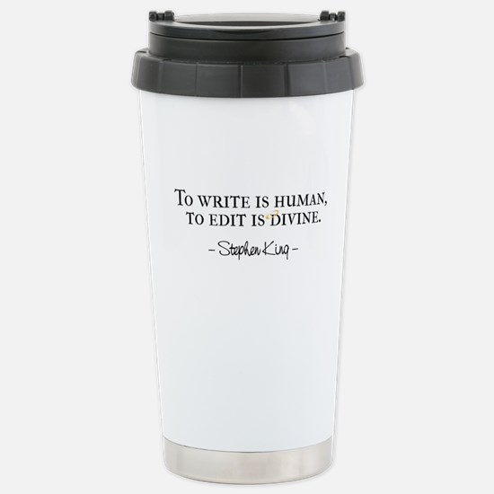 To Write is Human Stainless Steel Travel Mug