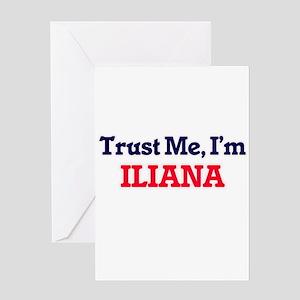 Trust Me, I'm Iliana Greeting Cards