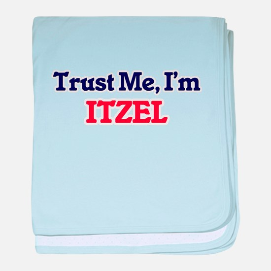 Trust Me, I'm Itzel baby blanket