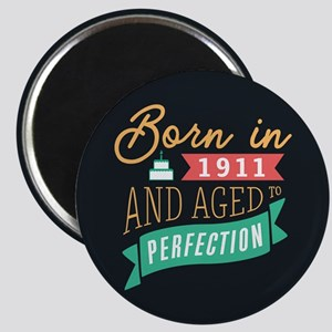 1911 Aged to Perfection Magnets