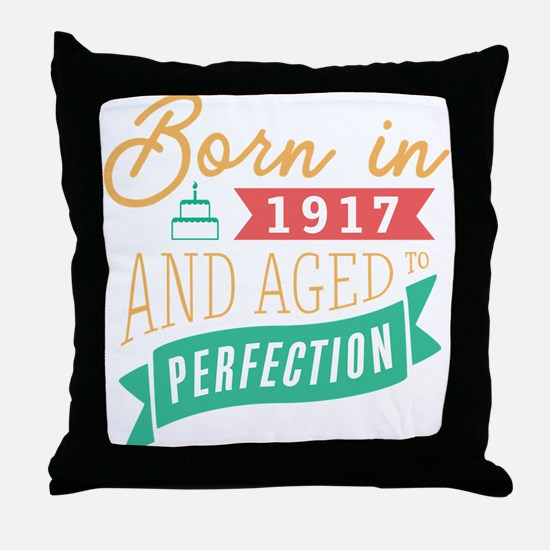 1917 Aged to Perfection Throw Pillow