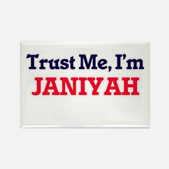 Trust Me, I'm Janiyah Magnets