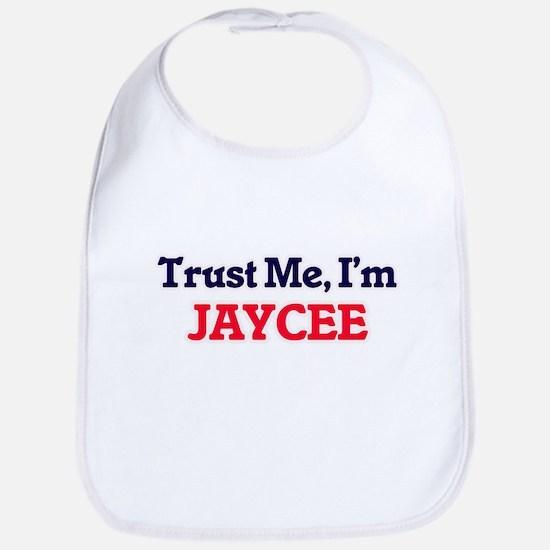 Trust Me, I'm Jaycee Bib