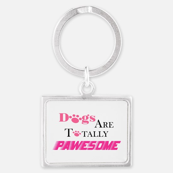 Dogs Are Totally Pawesome Pink Keychains