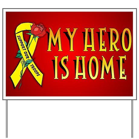 My Hero Is Home Yard Sign