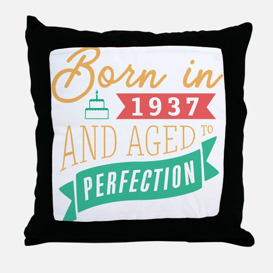 1937 Aged to Perfection Throw Pillow
