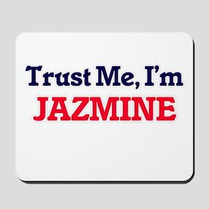 Trust Me, I'm Jazmine Mousepad
