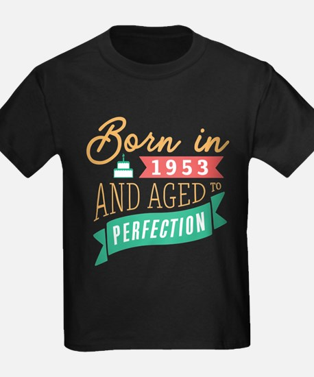 1953 Aged to Perfection T-Shirt