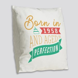 1958 Aged to Perfection Burlap Throw Pillow