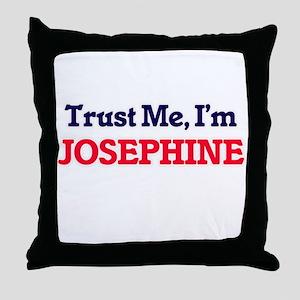 Trust Me, I'm Josephine Throw Pillow