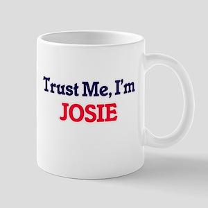 Trust Me, I'm Josie Mugs