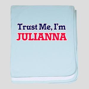Trust Me, I'm Julianna baby blanket