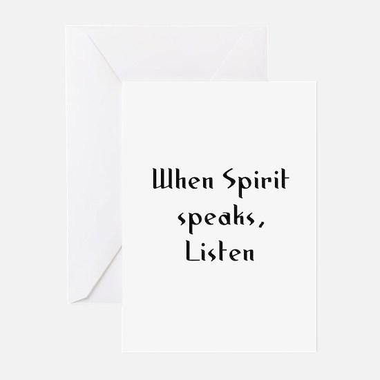 When Spirit speaks, Listen Greeting Cards (Pk of 1