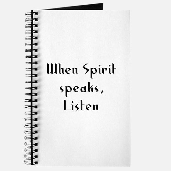 When Spirit speaks, Listen Journal