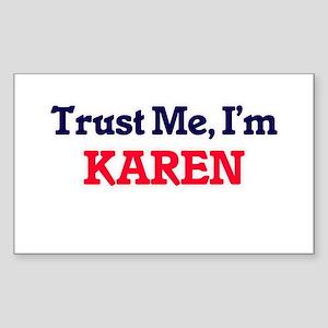 Trust Me, I'm Karen Sticker