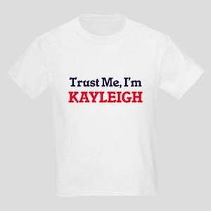 Trust Me, I'm Kayleigh T-Shirt