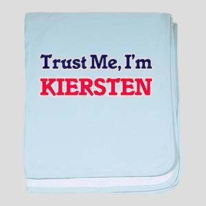 Trust Me, I'm Kiersten baby blanket