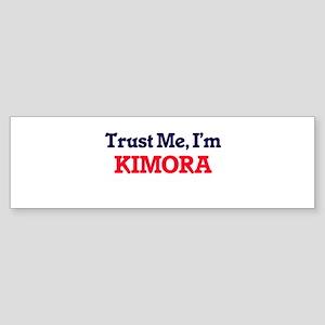 Trust Me, I'm Kimora Bumper Sticker