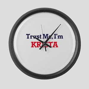 Trust Me, I'm Krista Large Wall Clock