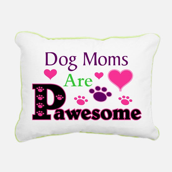Dog Moms Are Pawesome Rectangular Canvas Pillow