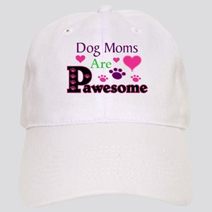 Dog Moms Are Pawesome Baseball Cap