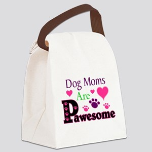 Dog Moms Are Pawesome Canvas Lunch Bag